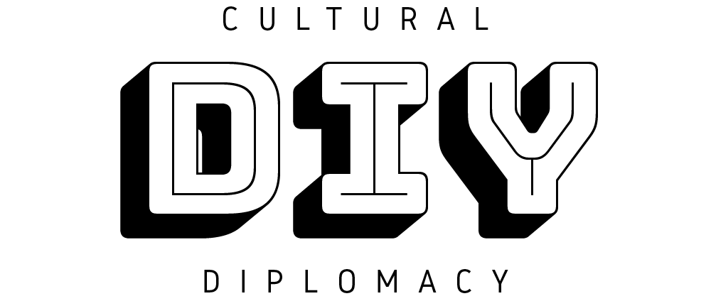 DIY Cultural Diplomacy